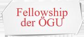 Fellowship der ÖGU