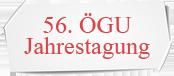 56. ÖGU Jahrestagung